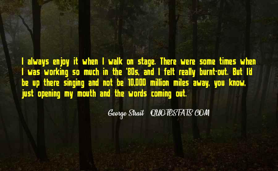 Quotes About George Strait #1353102