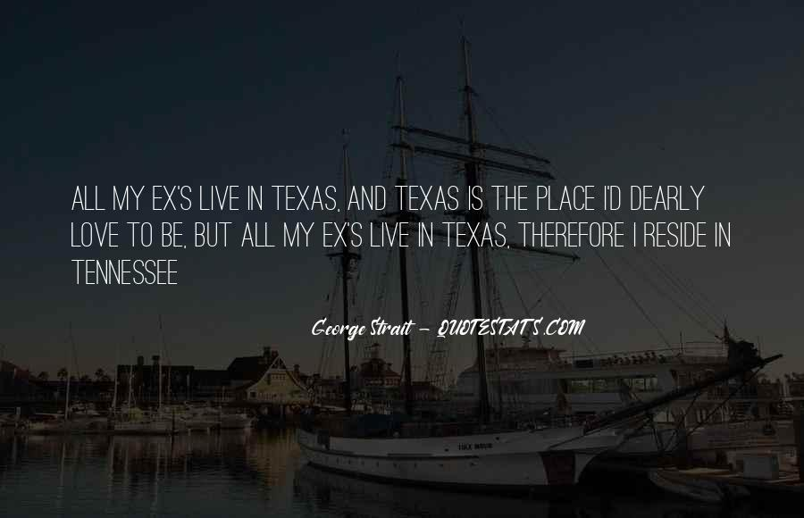 Quotes About George Strait #1491113