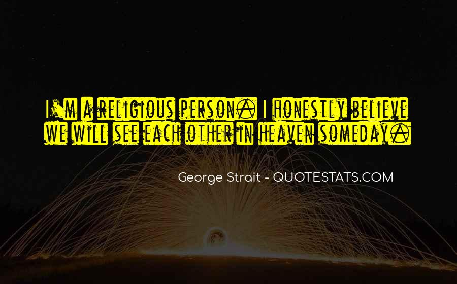 Quotes About George Strait #1691818