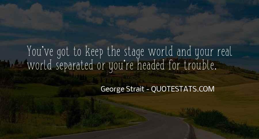 Quotes About George Strait #172589