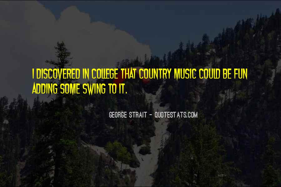 Quotes About George Strait #1796090
