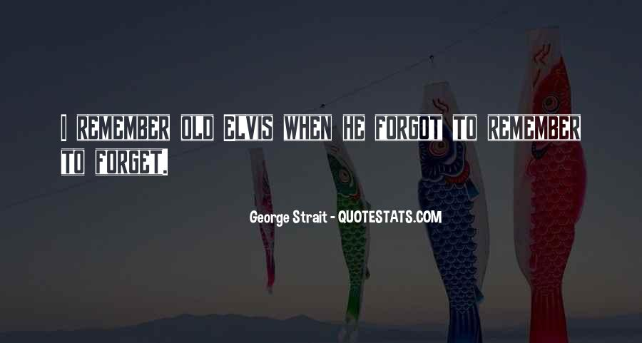 Quotes About George Strait #1832971