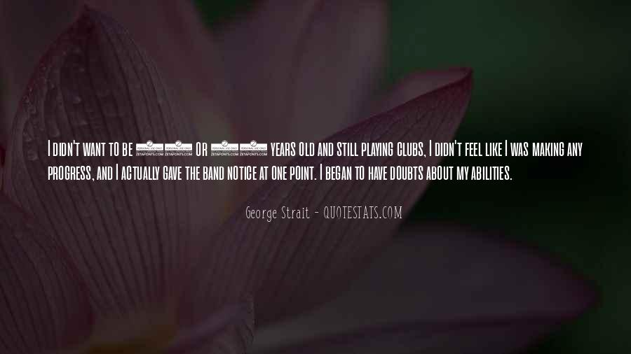 Quotes About George Strait #308391