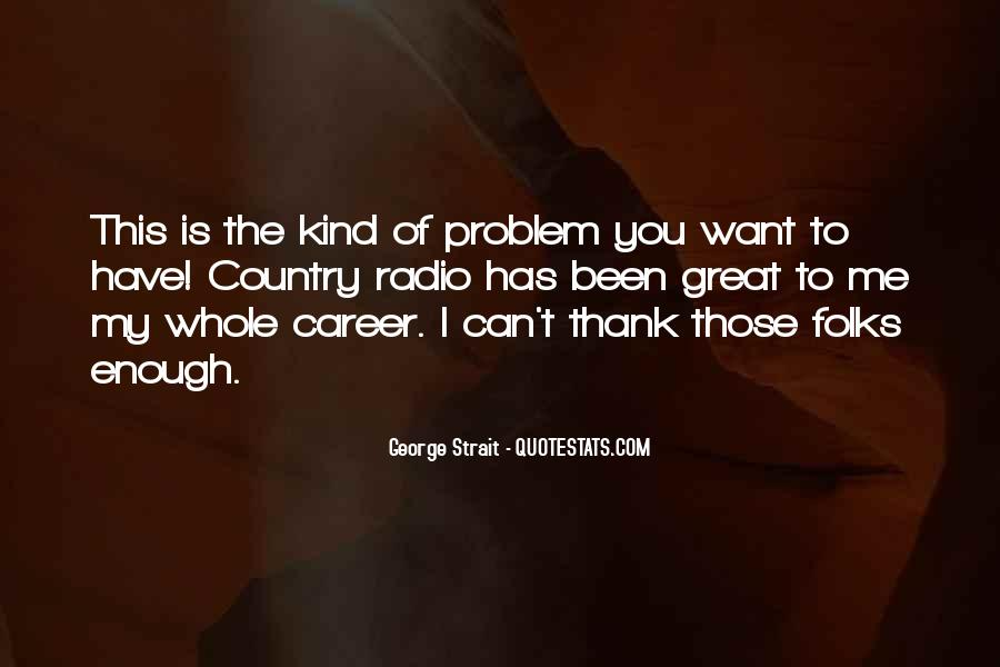 Quotes About George Strait #441723