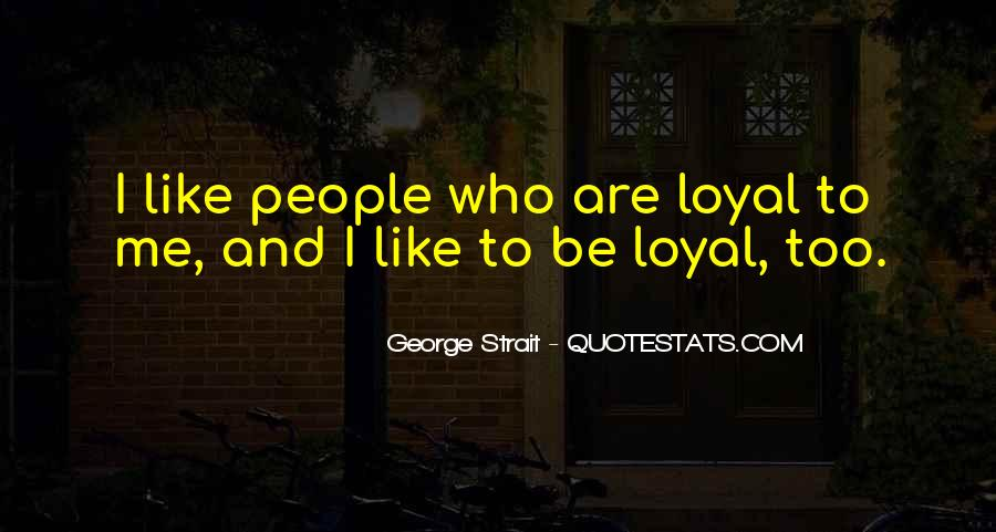 Quotes About George Strait #486538