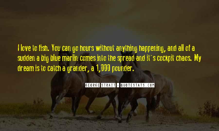 Quotes About George Strait #513002
