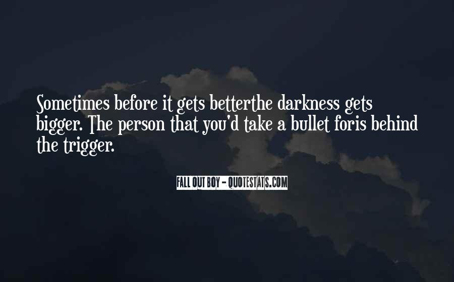 Take A Bullet For You Quotes #1086798