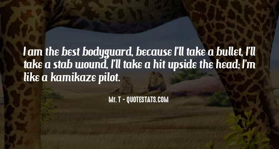 Take A Bullet For You Quotes #1452524