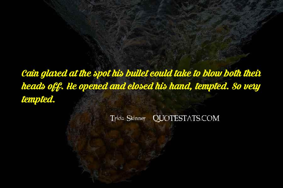 Take A Bullet For You Quotes #165965