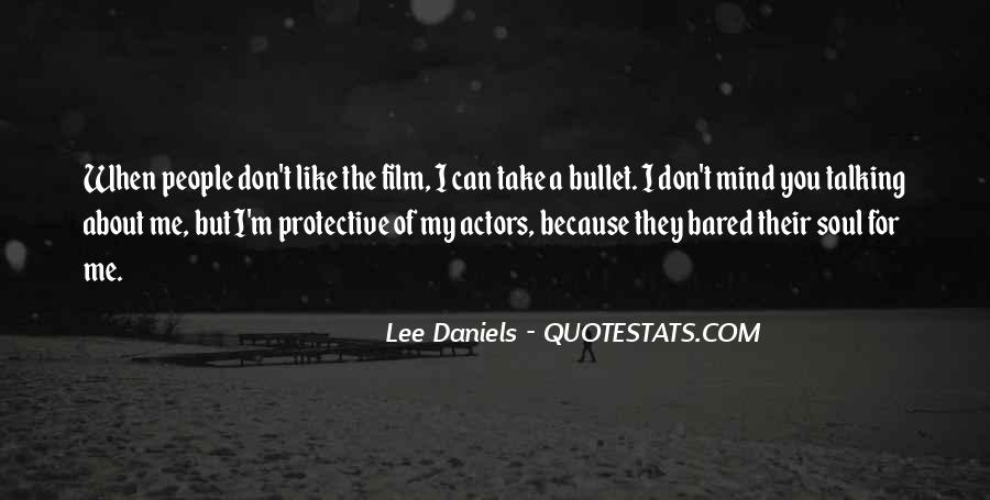 Take A Bullet For You Quotes #927418