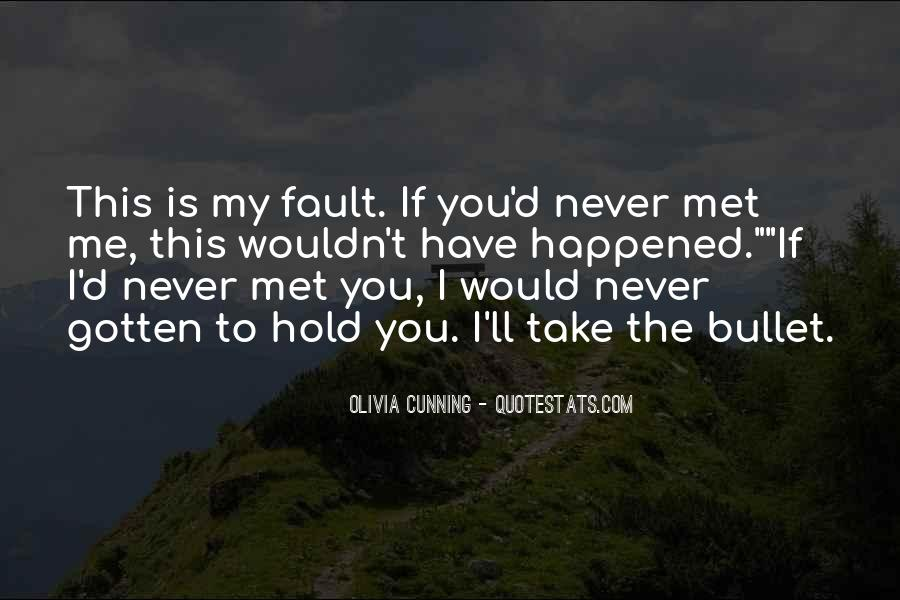 Take A Bullet For You Quotes #956342