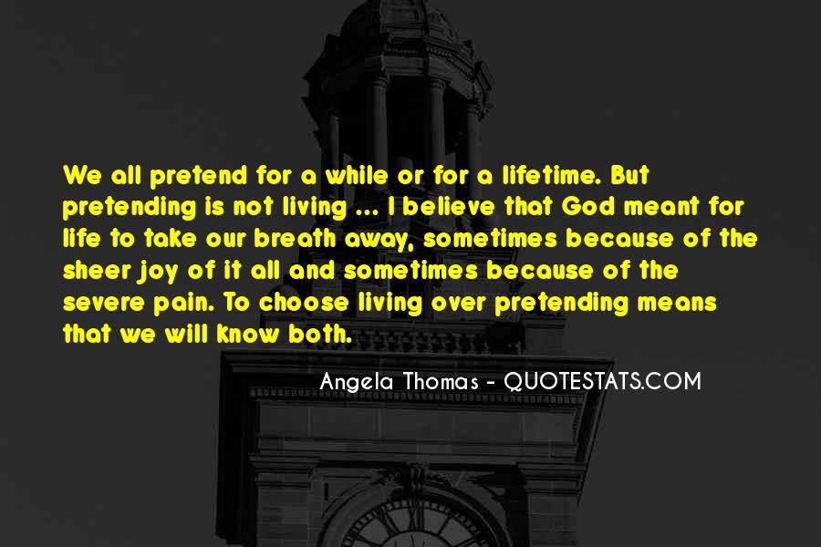 Take Away Pain Quotes #101520