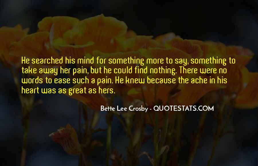 Take Away Pain Quotes #1116248