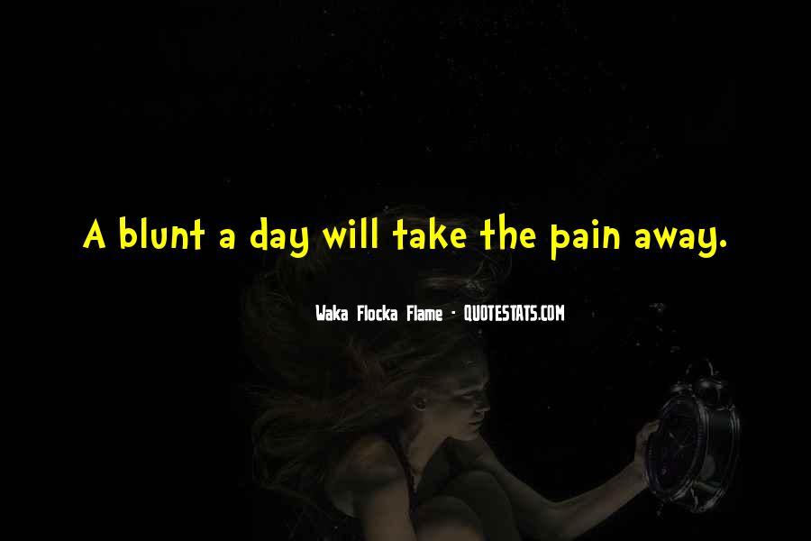 Take Away Pain Quotes #112174