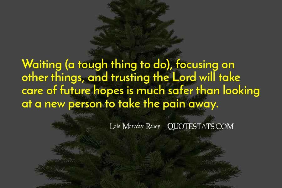 Take Away Pain Quotes #1244692