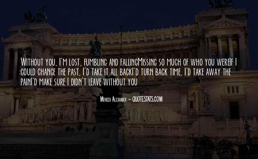 Take Away Pain Quotes #1257307