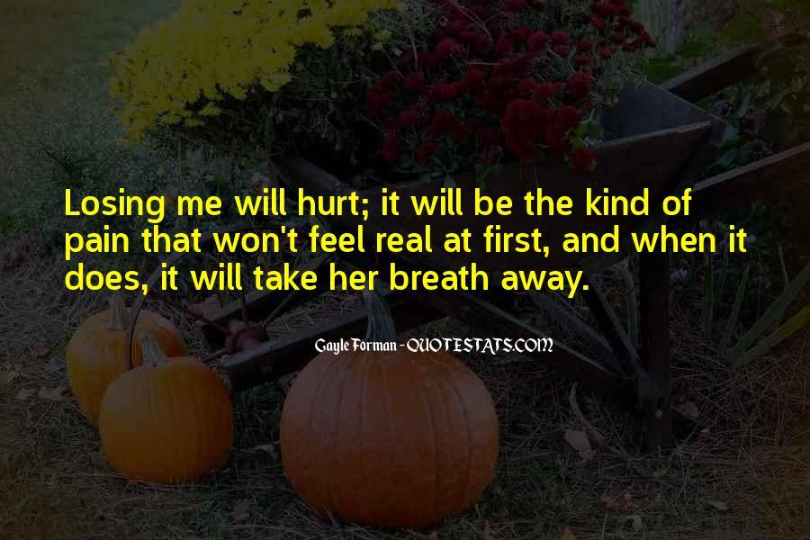 Take Away Pain Quotes #127676