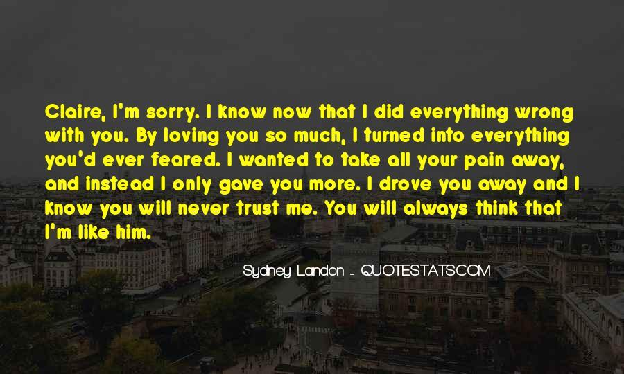Take Away Pain Quotes #1286502