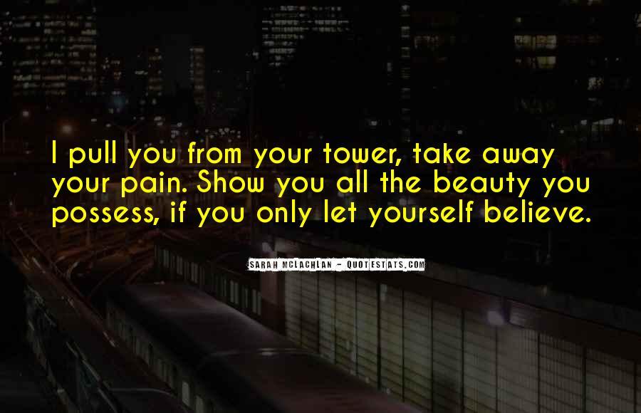 Take Away Pain Quotes #1331074