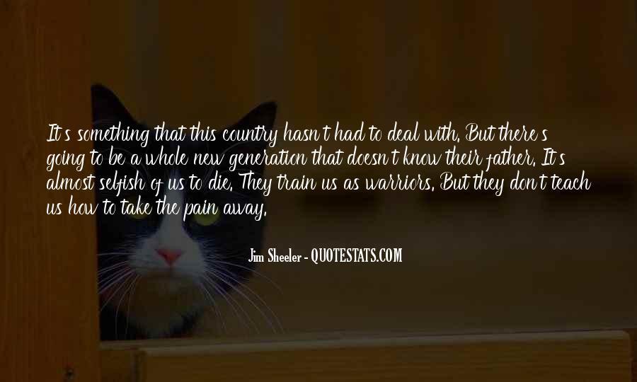 Take Away Pain Quotes #1529695