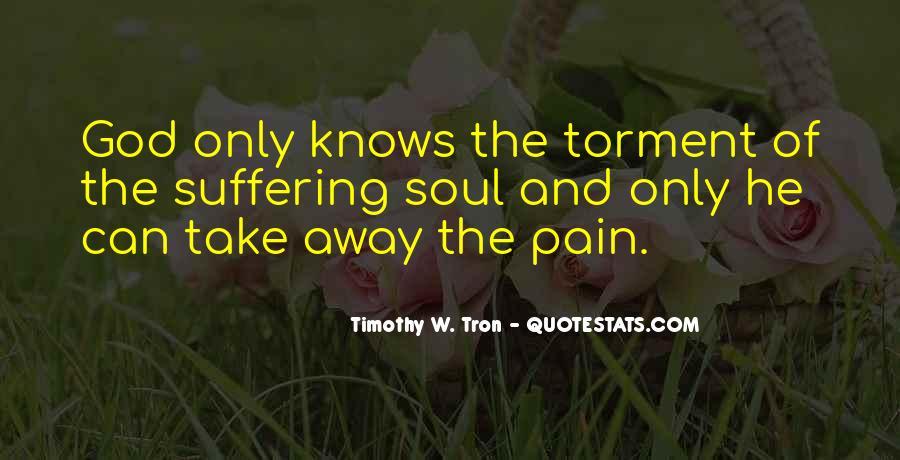 Take Away Pain Quotes #1548048