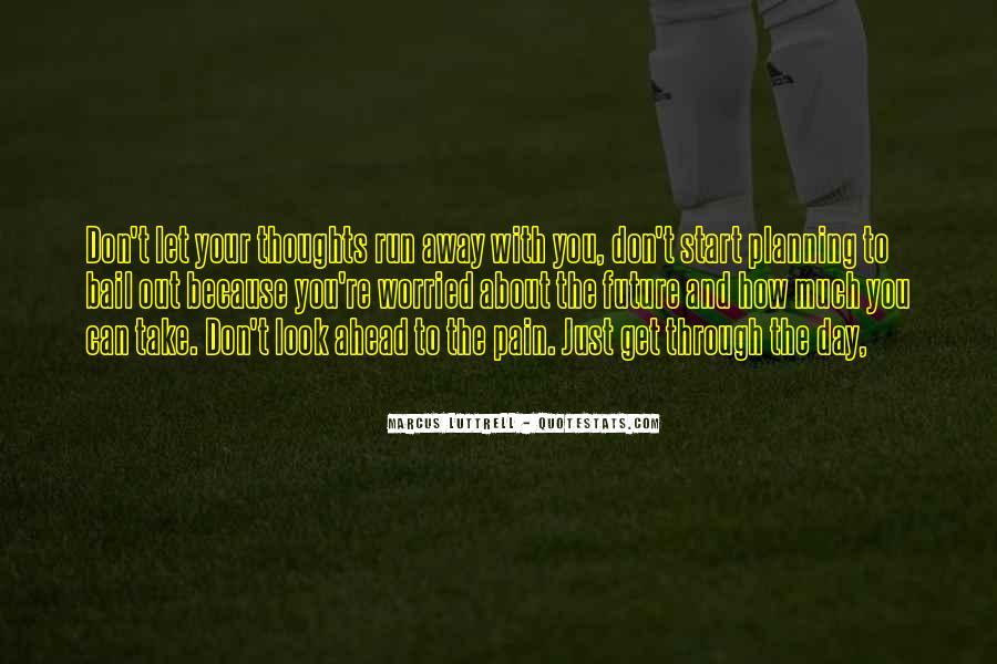 Take Away Pain Quotes #1612162