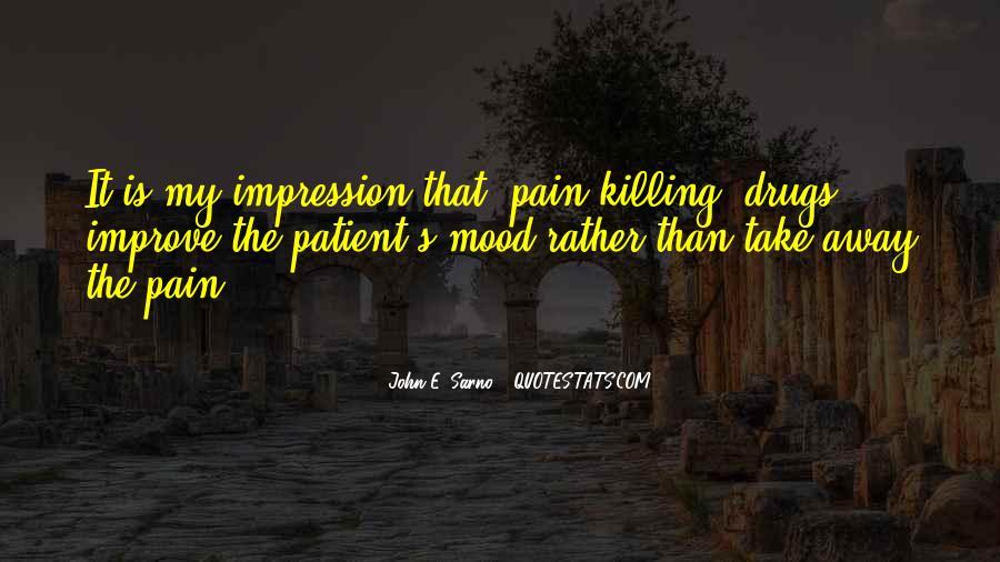 Take Away Pain Quotes #188300