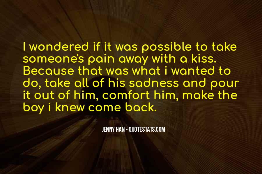 Take Away Pain Quotes #240114