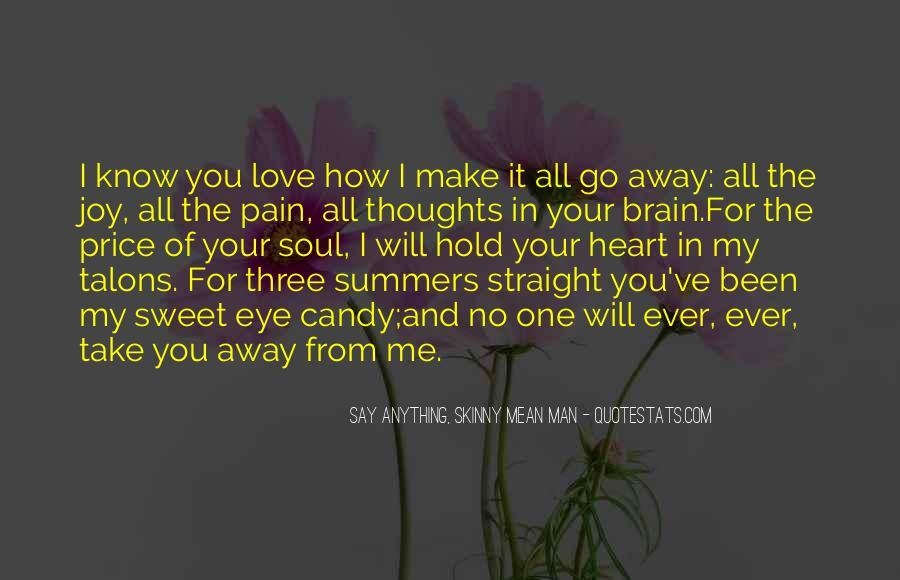 Take Away Pain Quotes #309188