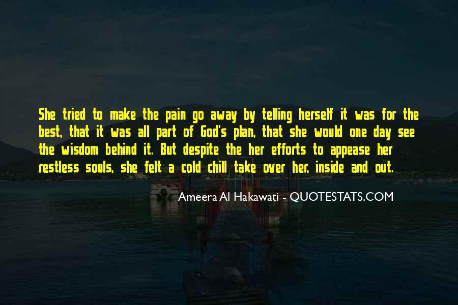 Take Away Pain Quotes #322738