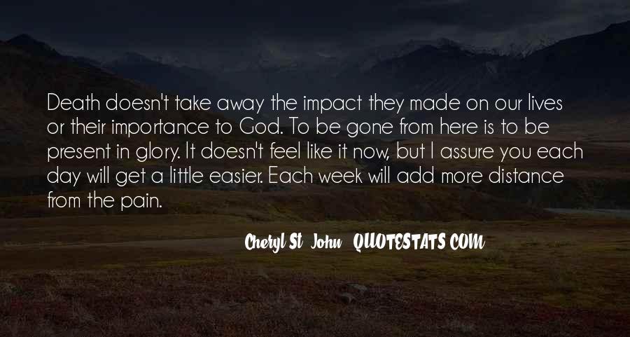 Take Away Pain Quotes #327415