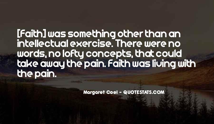 Take Away Pain Quotes #393883