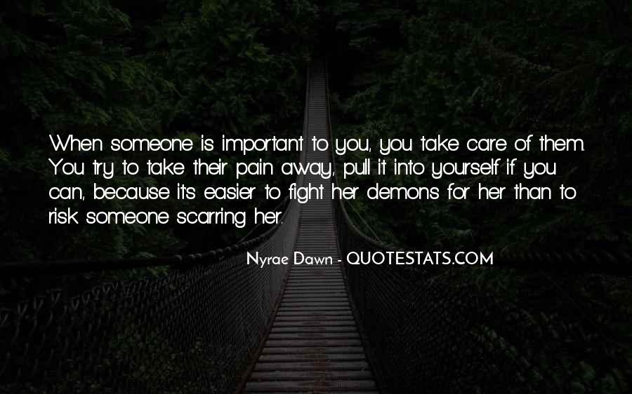 Take Away Pain Quotes #433027