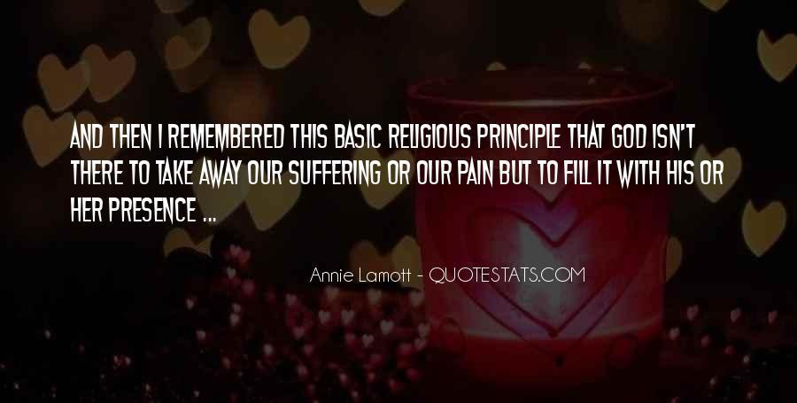 Take Away Pain Quotes #438731