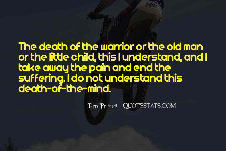 Take Away Pain Quotes #459666