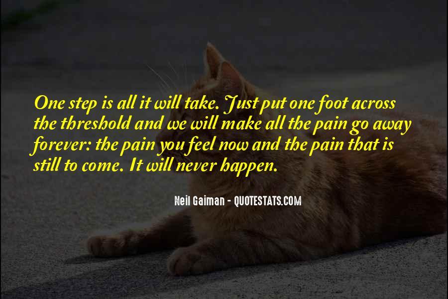 Take Away Pain Quotes #481886