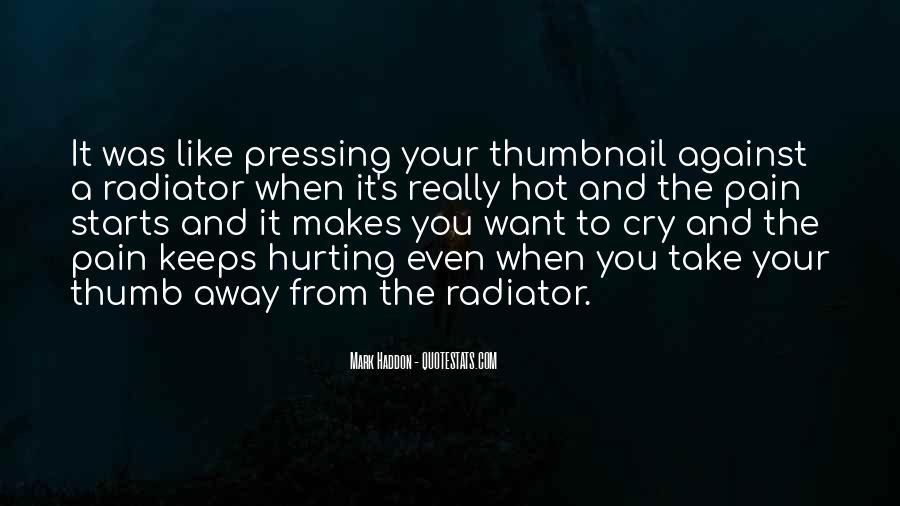 Take Away Pain Quotes #512775