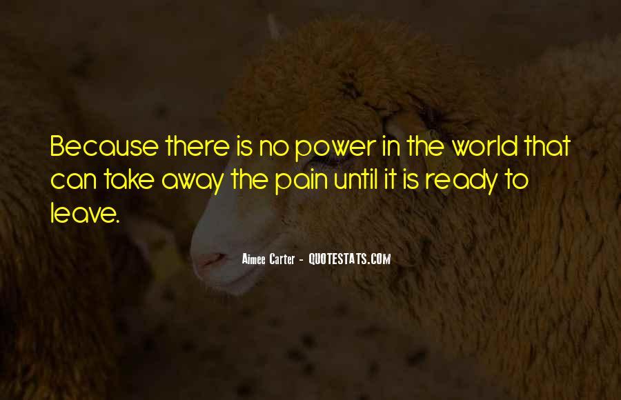 Take Away Pain Quotes #569084