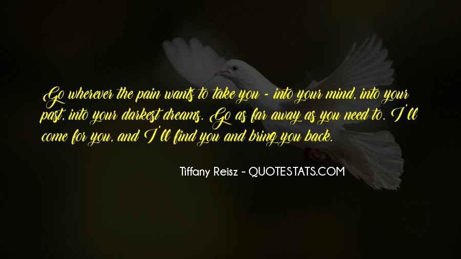 Take Away Pain Quotes #638422