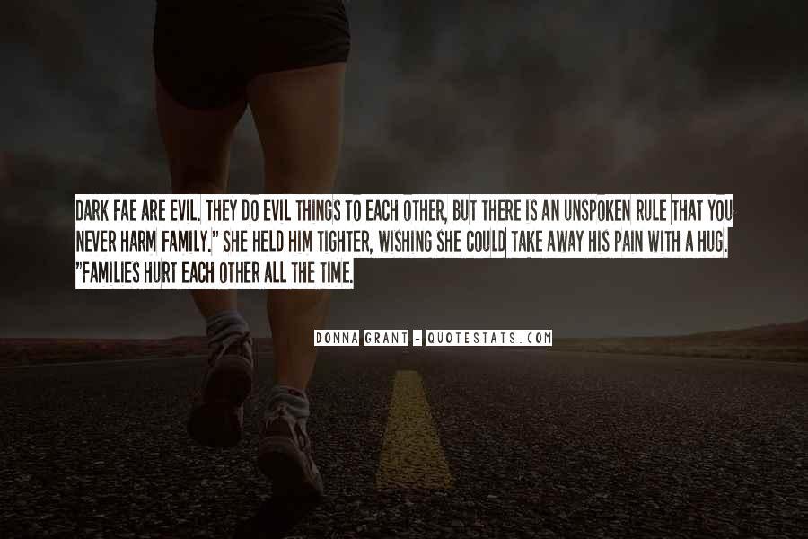 Take Away Pain Quotes #663357
