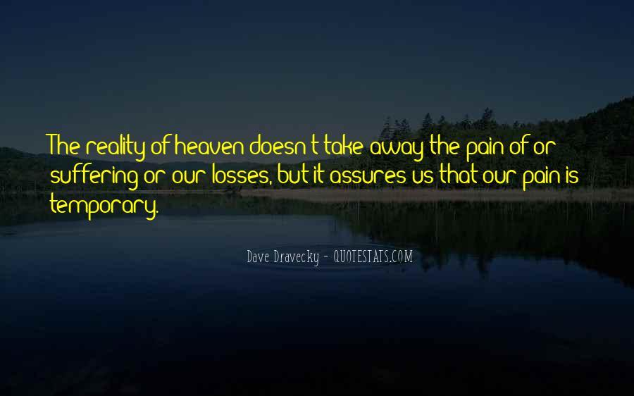 Take Away Pain Quotes #939464