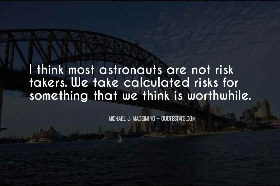Take Calculated Risks Quotes #1149490