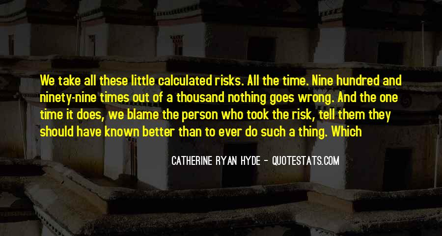 Take Calculated Risks Quotes #1806025