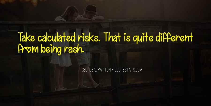 Take Calculated Risks Quotes #617515