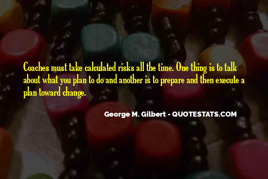 Take Calculated Risks Quotes #829363