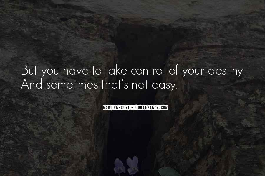 Take Control Of Your Own Life Quotes #367028