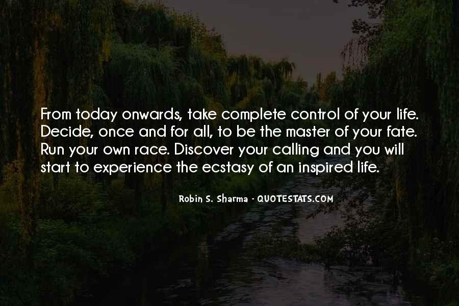 Take Control Of Your Own Life Quotes #392586