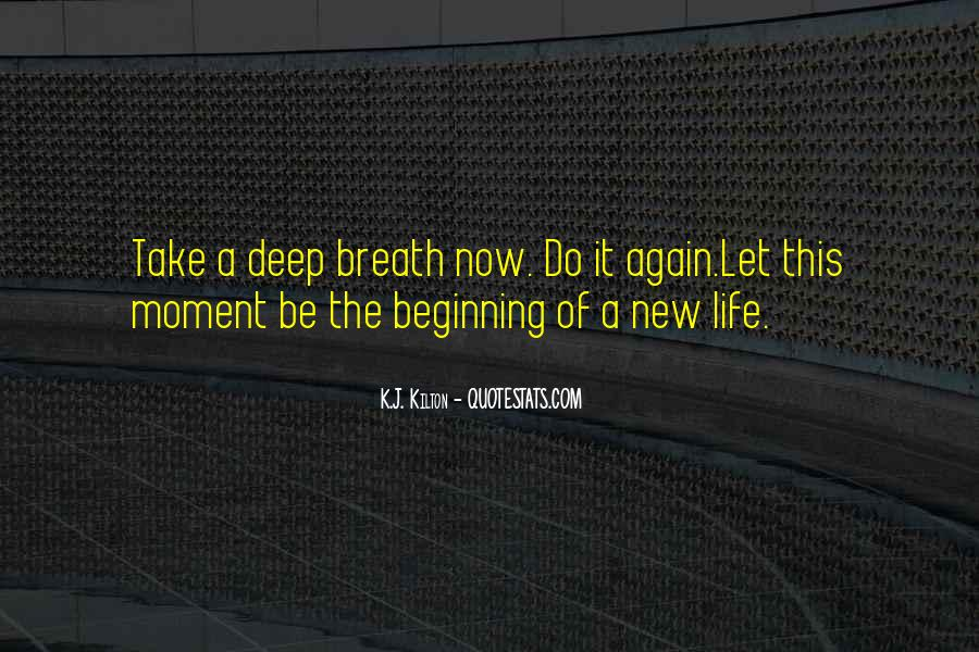 Take Deep Breath Quotes #1021247
