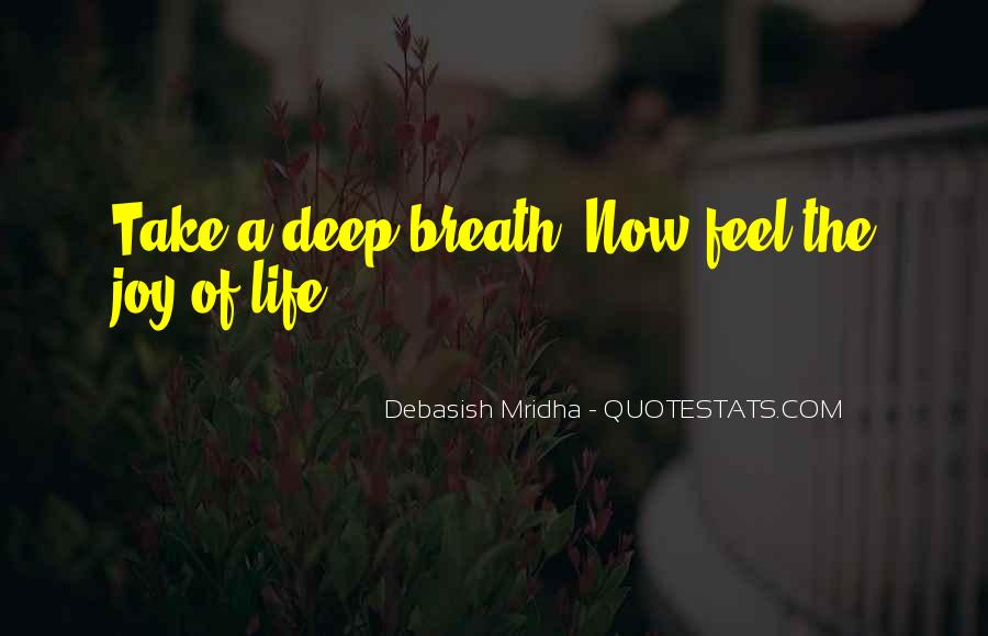 Take Deep Breath Quotes #1040673