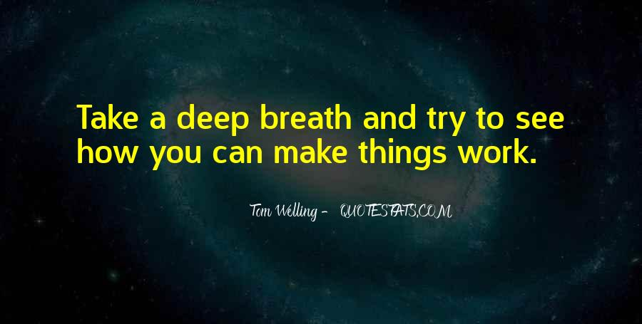 Take Deep Breath Quotes #1185001